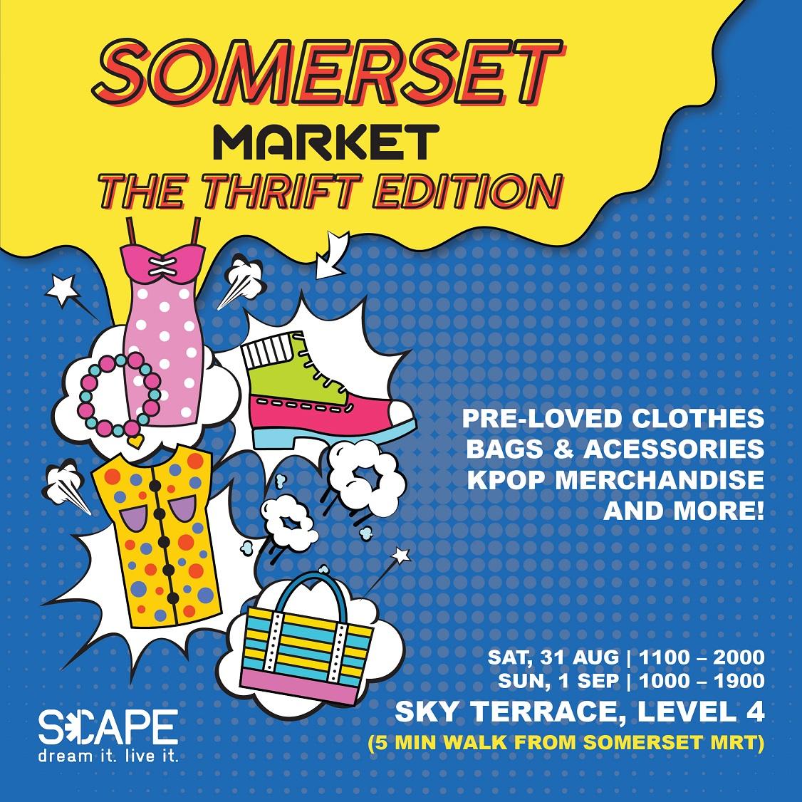 Somerset Market: Thrift Edition – *SCAPE Singapore