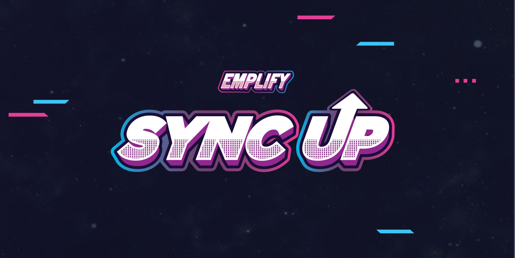 EMPLIFY: Sync Up