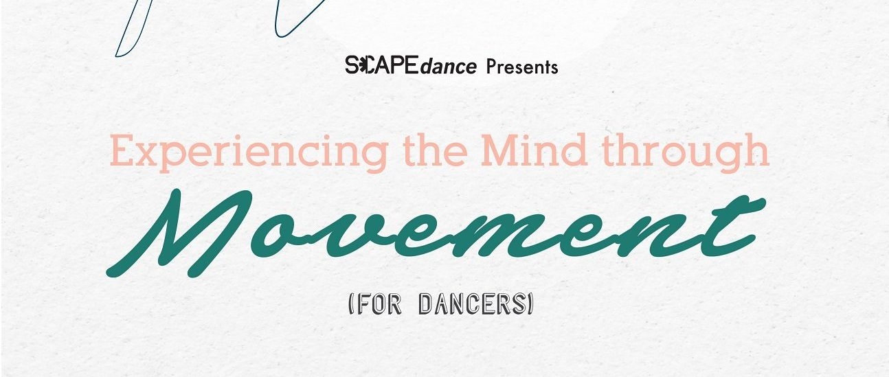 Experiencing the Mind through Movement (Dancers)